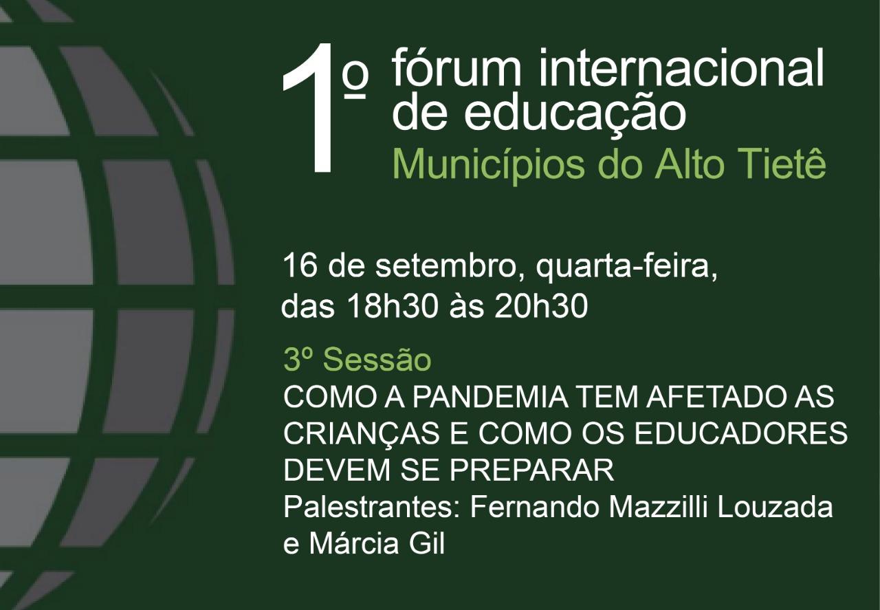 O impacto da pandemia nas crianças é tema de nova sessão do Fórum Internacional de Educação
